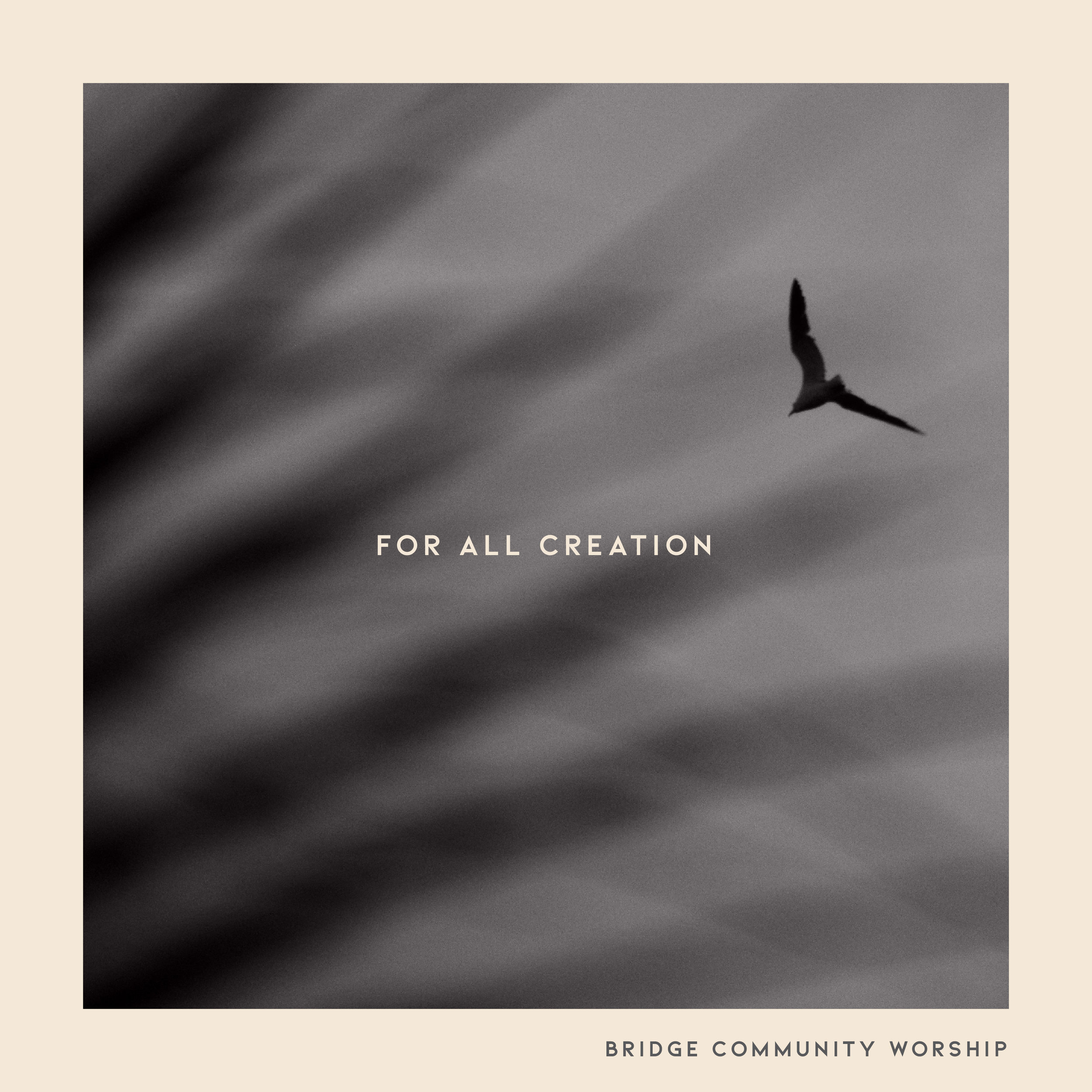 For All Creation - EP