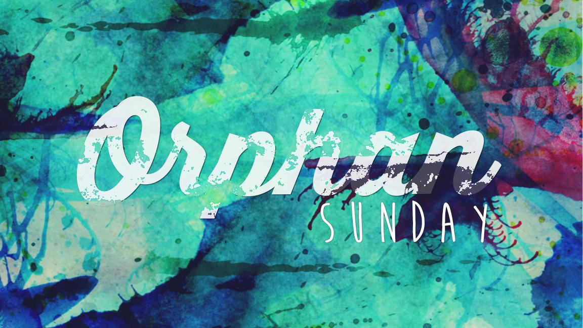 Orphan_Sunday_SLIDE.jpg