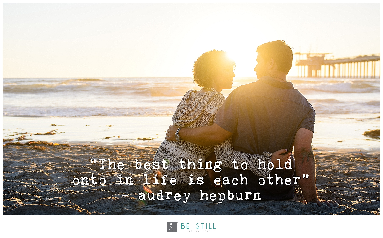 The best thing to hold onto in life is each other audrey hepburn love quotes engagement photography