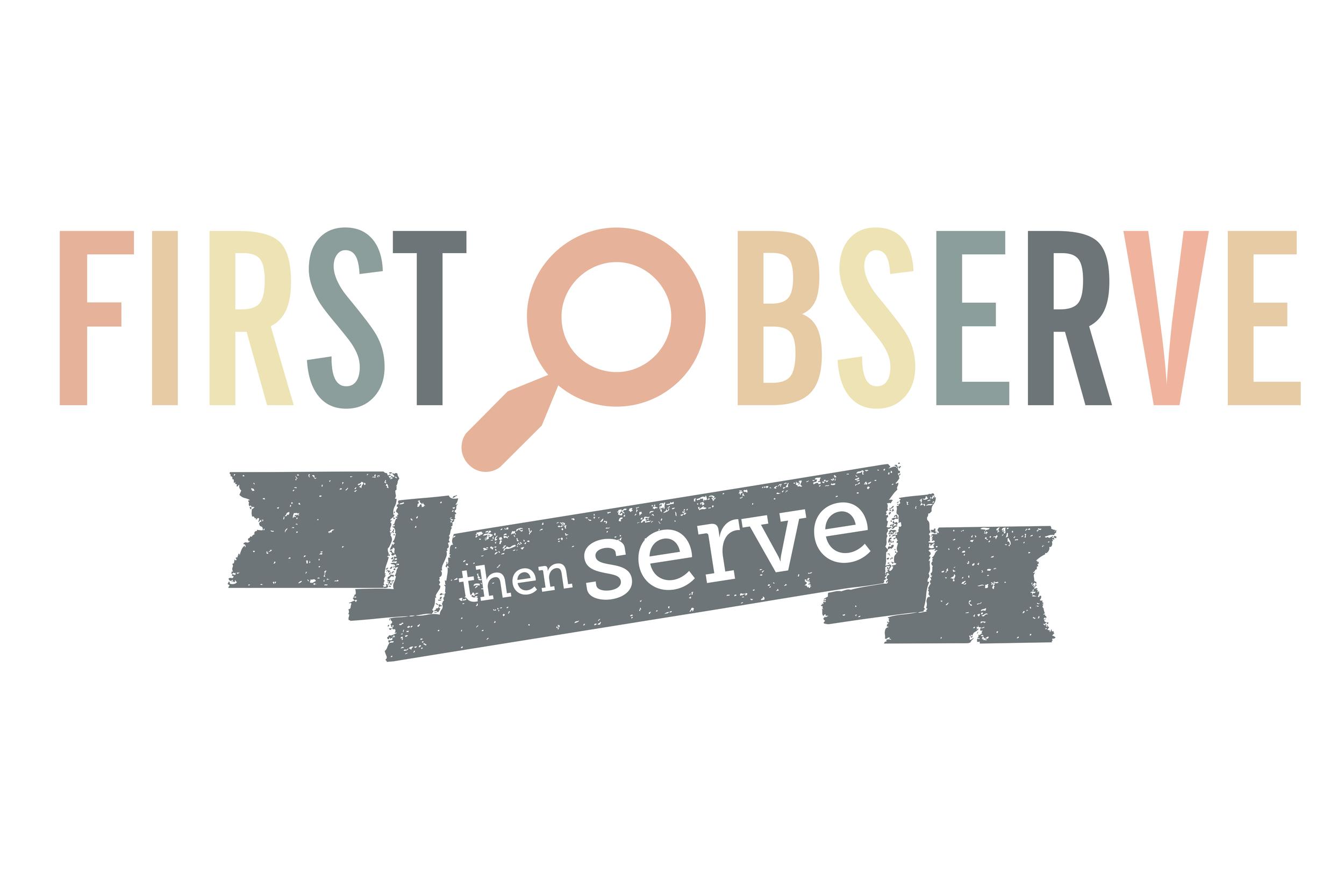 ObserveServe2.jpg