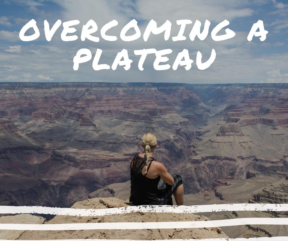 OVERCOMING A PLATEAU.png