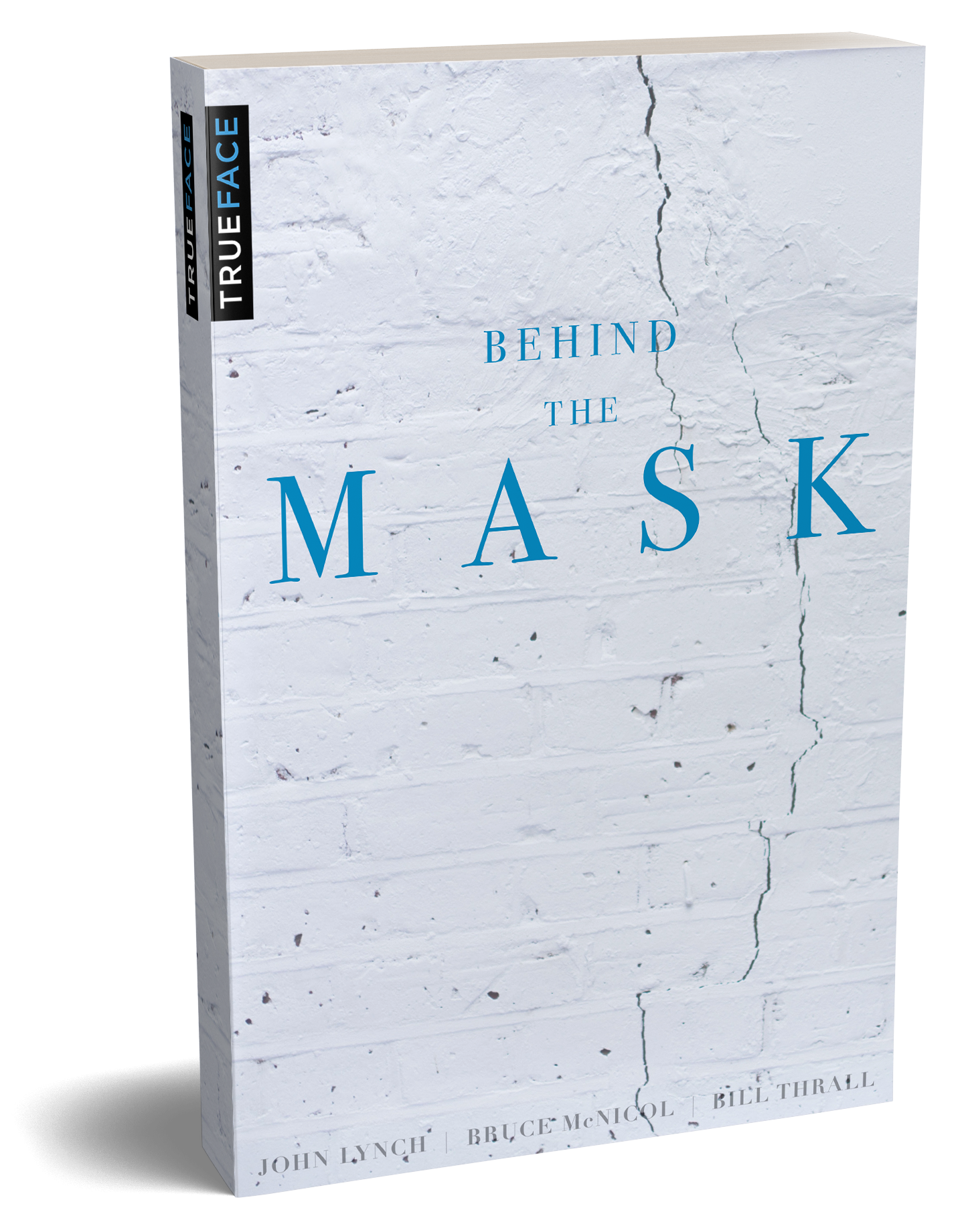 Behind the Mask   The Truths in  Behind the Mask  point to the origins of our unresolved life issues, which hinder us from enjoying substantial healing, maturing, and influence.