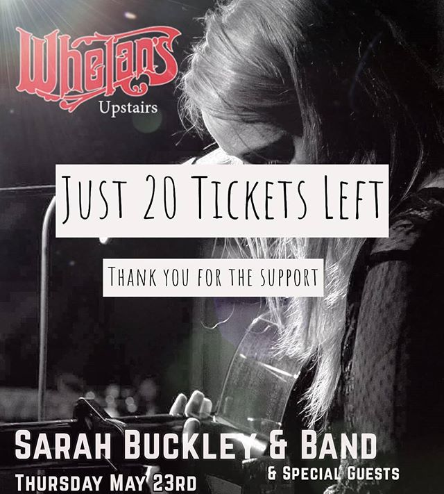 If you were thinking about it, now is your final chance the @sarahbuckleymusic band has almost sold out @whelanslive next week! When tickets are gone they are gone so come support original, independent Irish music Thursday May 23rd!!!