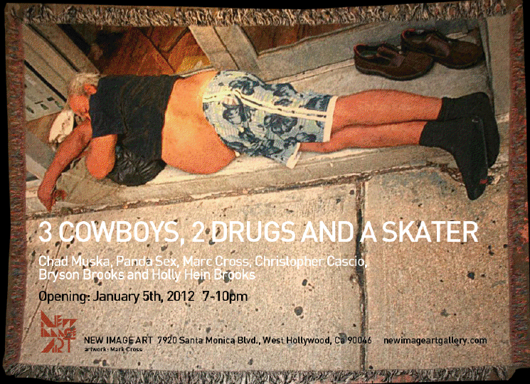 GROUP SHOW - 3 COWBOYS 2 DRUGS AND A SKATER