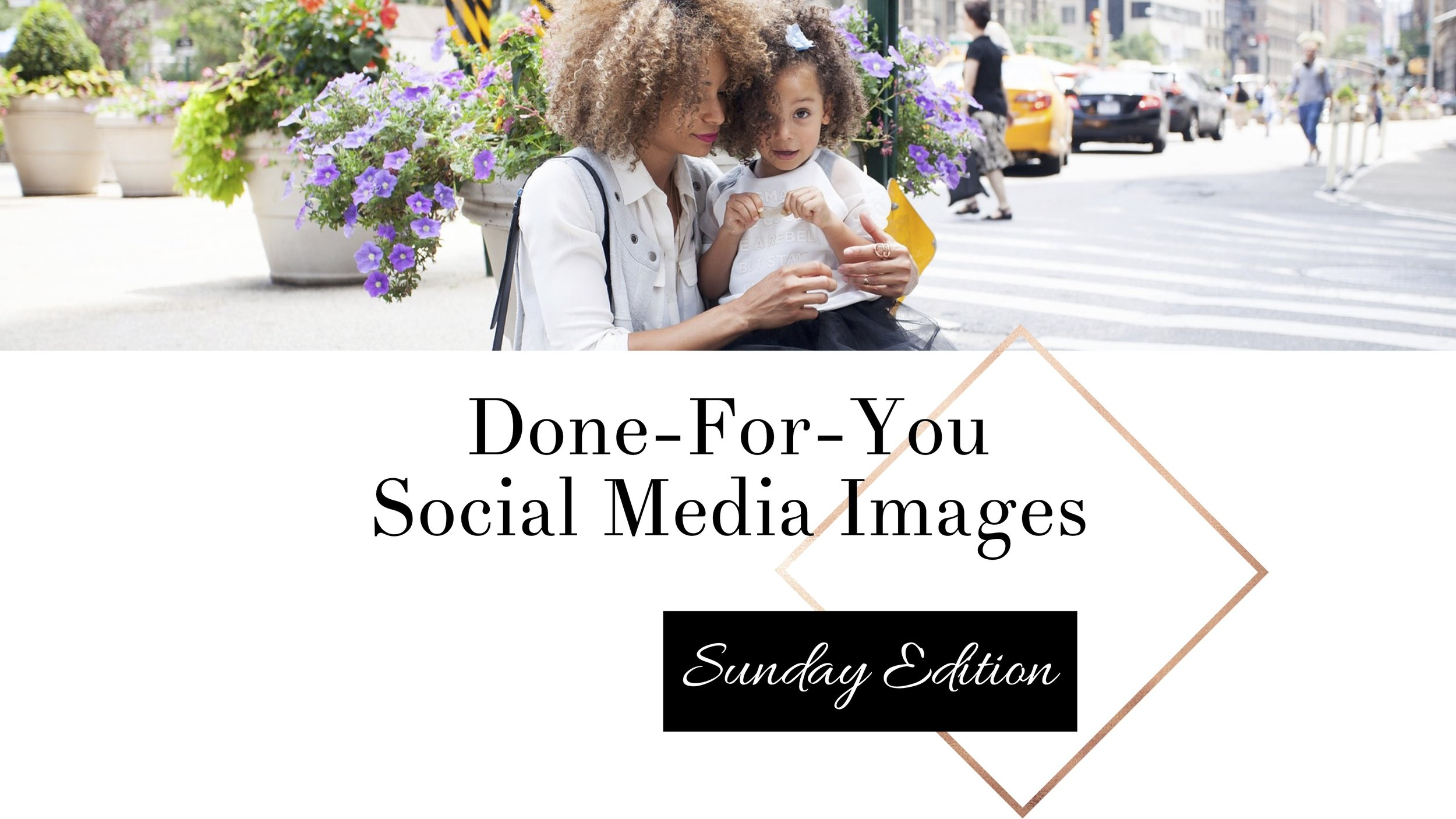 Done-For-You Social Media Images.jpg