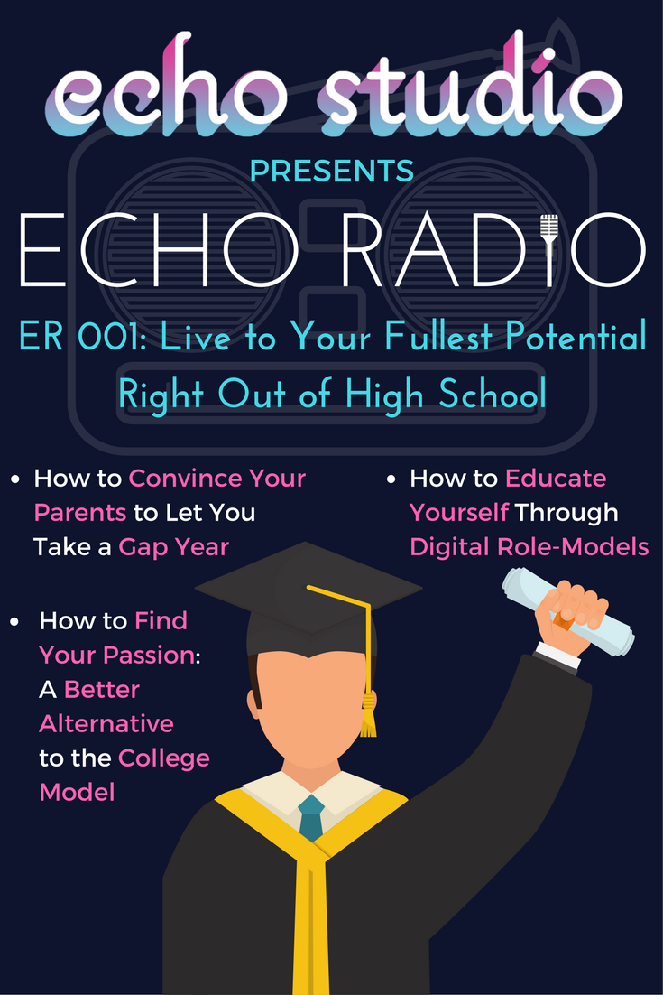 adrien-harrison-echo-studio-echo-radio-podcast-live-to-your-fullest-potential-right-out-of-high-school