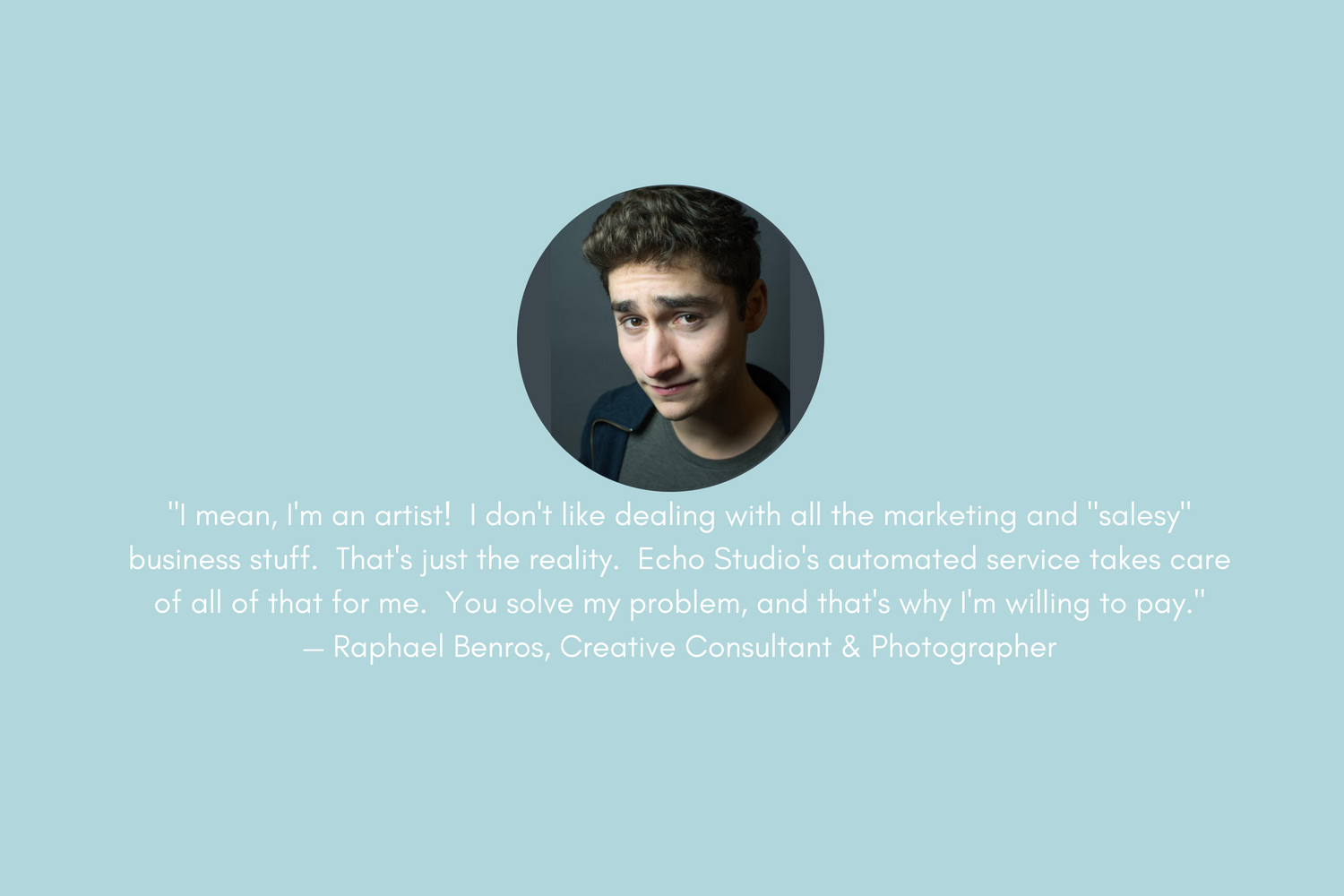 adrien-harrison-echo-studio-clients-testimonials-raphael-benros-team-acting-consulting-photographer-raphaelbenros.png