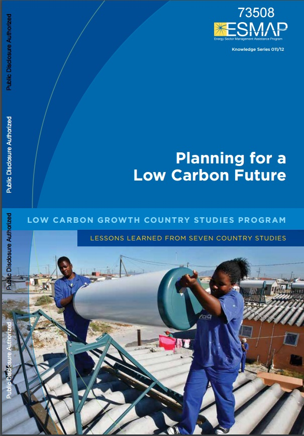 Energy Sector Management Assistance Programme – Knowledge Series 011/12, Low Carbon Growth Studies Program (2012), Planning for a Low Carbon Future – Lessons Learned from Seven Country Studies (2012)