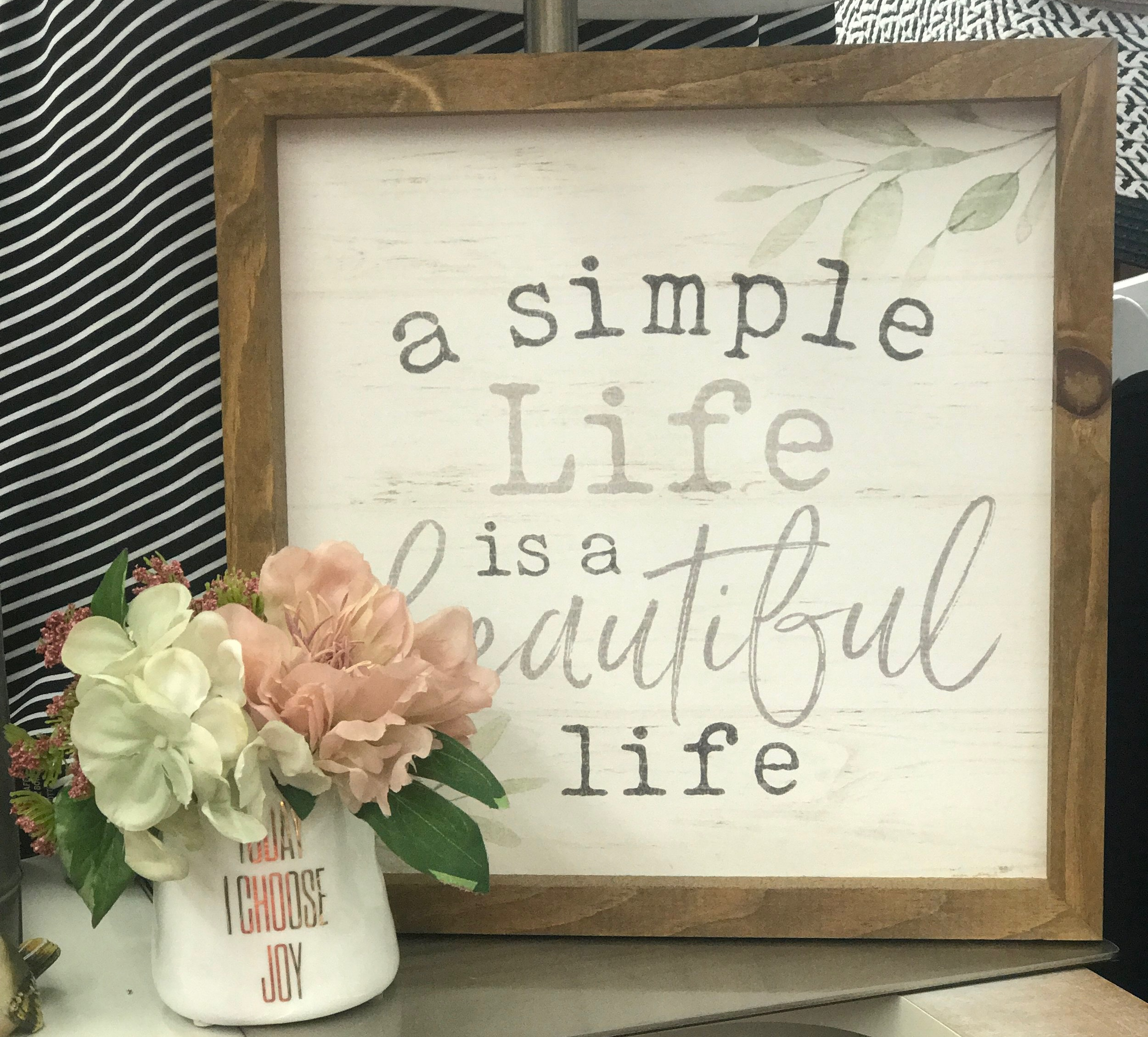 """A Simple Life"" Sign"
