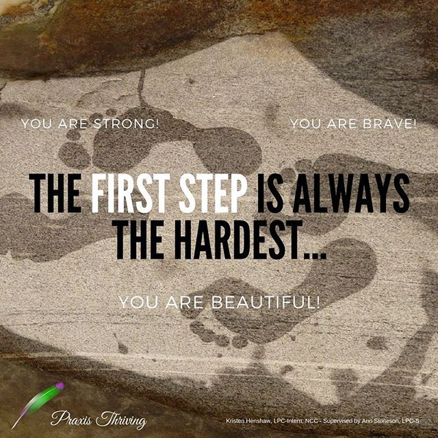 The first step IS always the hardest... but so worth it!  #motivationalmonday #counseling #selfcare #positivity #wisdom #empowerment #austintx #hsp #narcissisticabuserecovery #believe #determination #youareworthit #ibelieveyou #mentalhealth #motivation #therapy #atx #trauma #traumawhisperer #survivor #EMDR