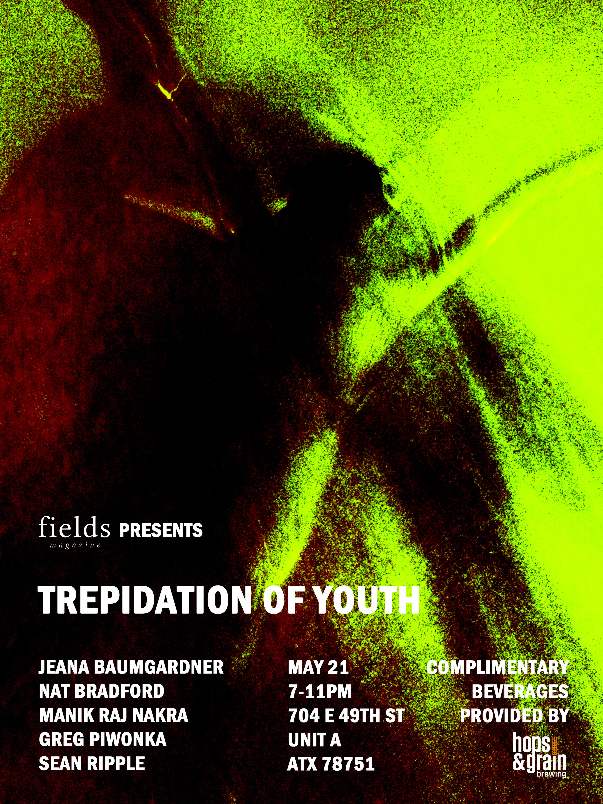 Trepidation of Youth