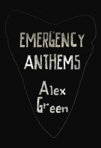 Emergency Anthems Alex Green