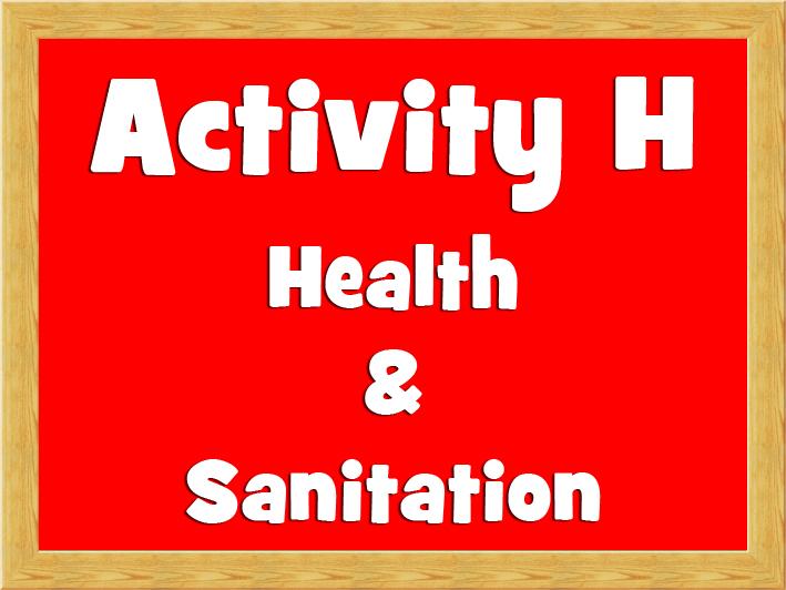 Activity H - Health & Sanitation.jpg