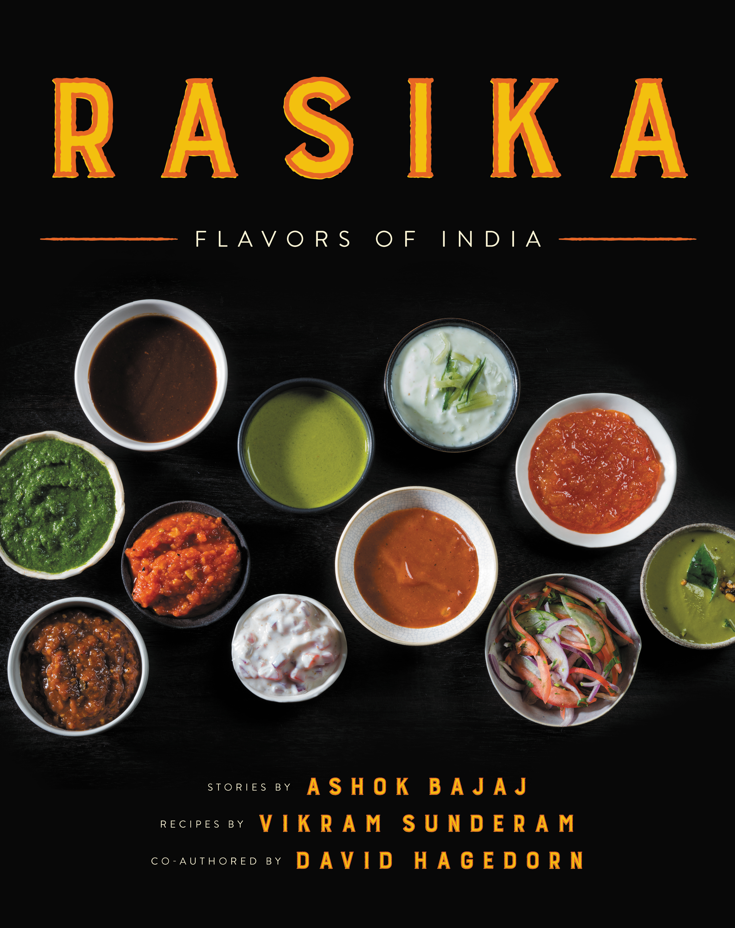 Published Oct. 10 by Ecco, 336 pages. There are two book signings this weekend. Ashok Bajaj of Knightsbridge Restaurant Group has invited people to join in the celebration of this highly anticipated cookbook.  The first signing is Saturday, October 14, 2017 from 1 PM to 3 PM at RASIKA WEST END. The second book signing is Sunday, October 15, 2017 from 4 PM to 6 PM at RASIKA. RSVP to: rsvprasika@heatherfreeman.com  by October 12th.