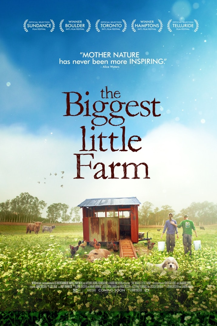Biggest Little Farm Poster. Photo Credit: NEON