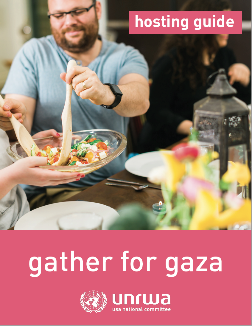 download a gather for gaza hosting guide - Use this free guide for step-by-step instructions on how to host the most successful Gather for Gaza event you possibly can.You'll learn about the cause you're fundraising for, how to set up a fundraising page, how to get your community excited about your event, and ways to share your impact!