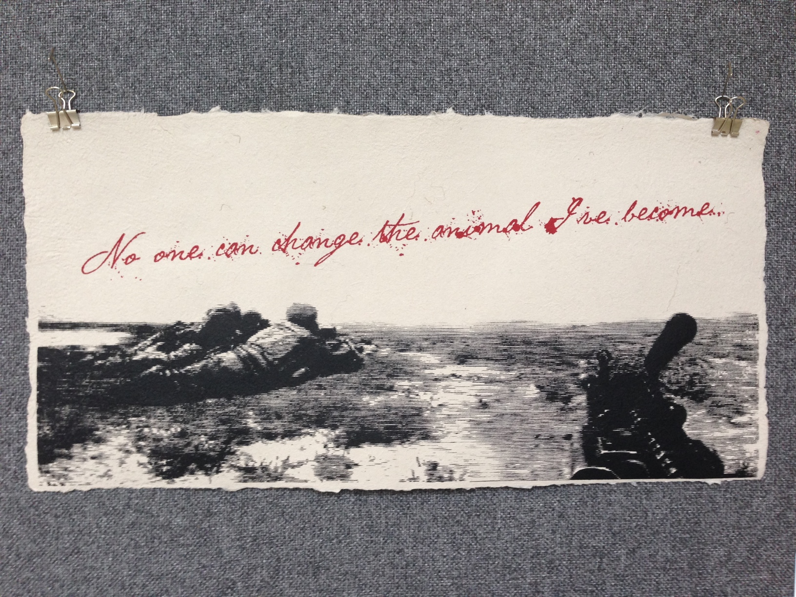 Jesse Violante Army - Afghanistan _No One Can Change the Animal Ive Become_ 2013 Silkscreen on Handmade Paper from military uniforms 10 x 20 Stockton College Workshop IMG_1208JPG.jpg
