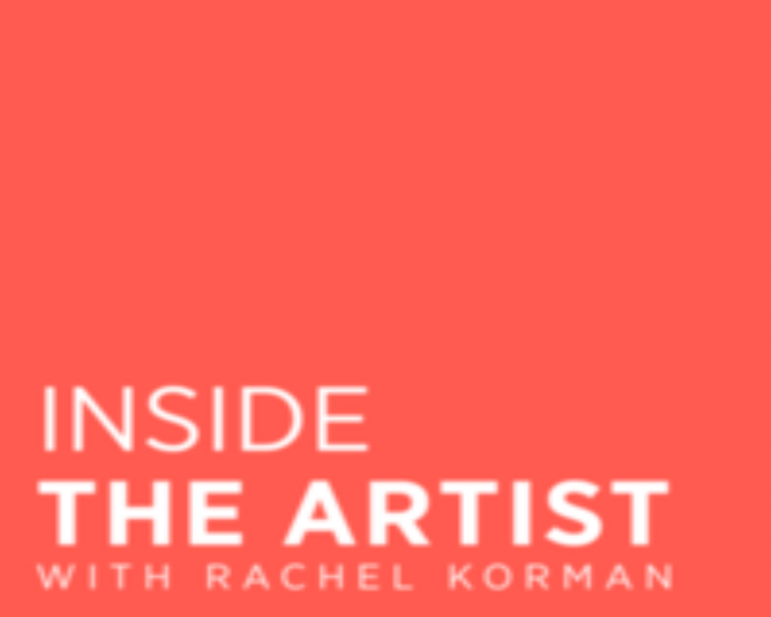 inside the artist with rachel korman