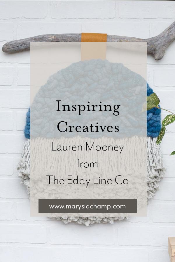 inspiring creatives lauren mooney eddy line co.jpg