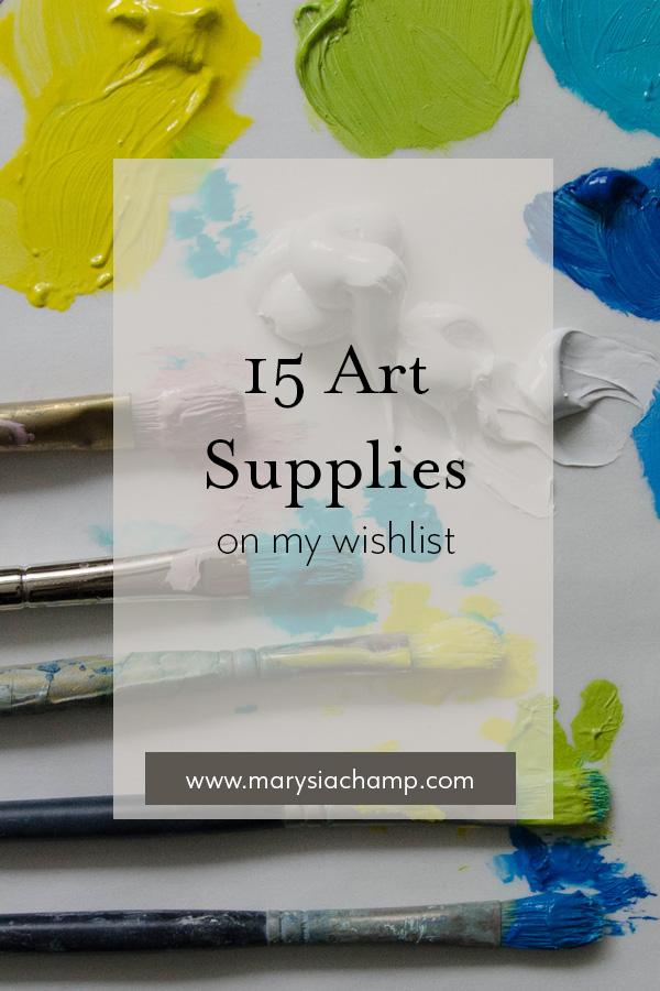 15 art supplies on my wishlist.jpg