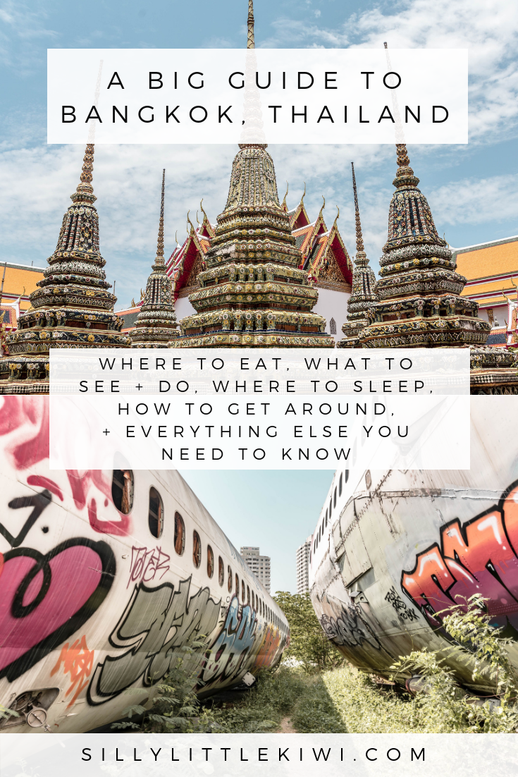 A BIG GUIDE TO BANGKOK, THAILAND: how to get around the city, where to eat, what to see + do