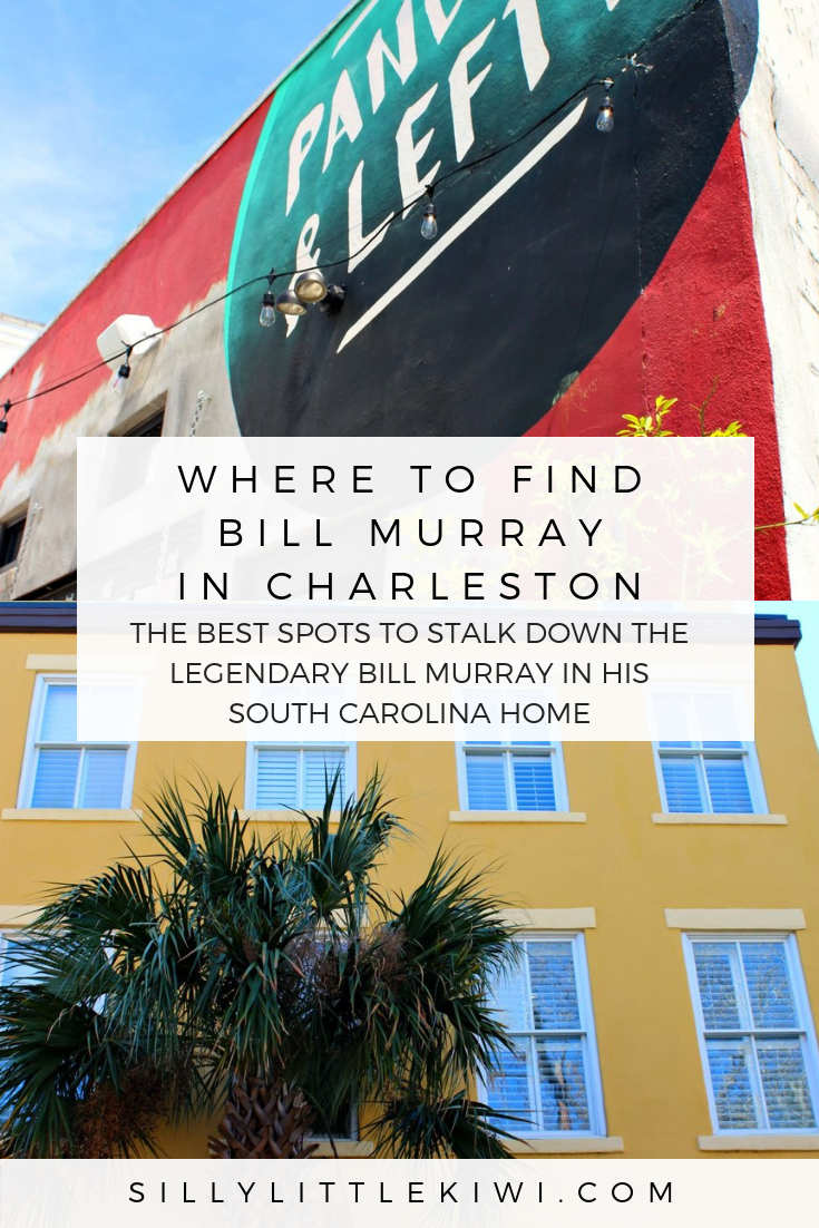 WHERE TO FIND BILL MURRAY IN CHARLESTON: THE BEST SPOTS TO STALK DOWN THE STAR
