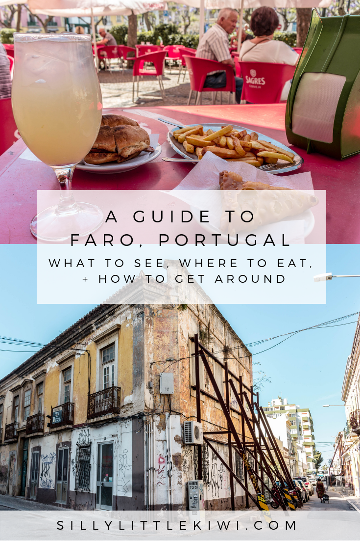 A GUIDE TO FARO, PORTUGAL: WHERE TO EAT + WHAT TO DO