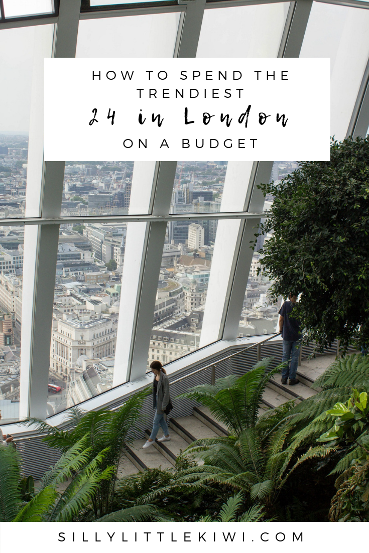 how to spend the trendiest 24 hours in London on a budget #london #londontravel #londonitinerary #budgettravel