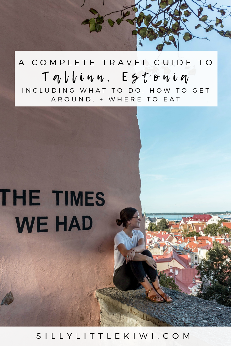 a complete Tallinn travel guide: where to eat, how to get around, + 10 things to do in Tallinn, Estonia #thingstodotallinn #tallinn #traveltallinn