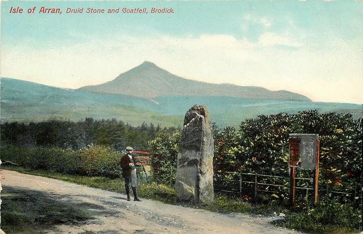 Marketing Arran's natural and cultural beauty: Arran Druidical Standing Stone and Goat Fell postcard. Source: TuckDB Postcards, reproduced under a  Creative Commons license .