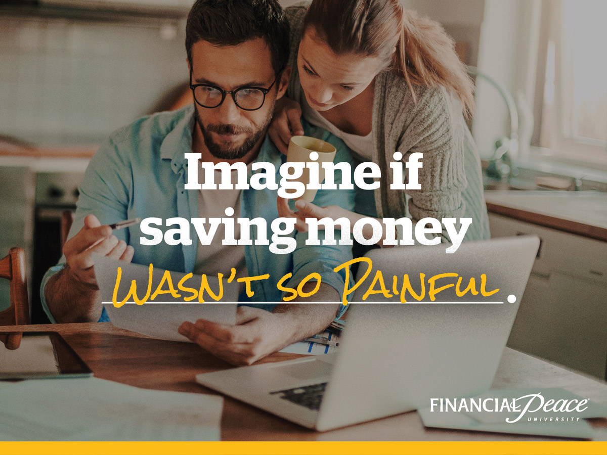 financial-peace-social-imagine-if-saving-money-wasnt-so-painful.jpg