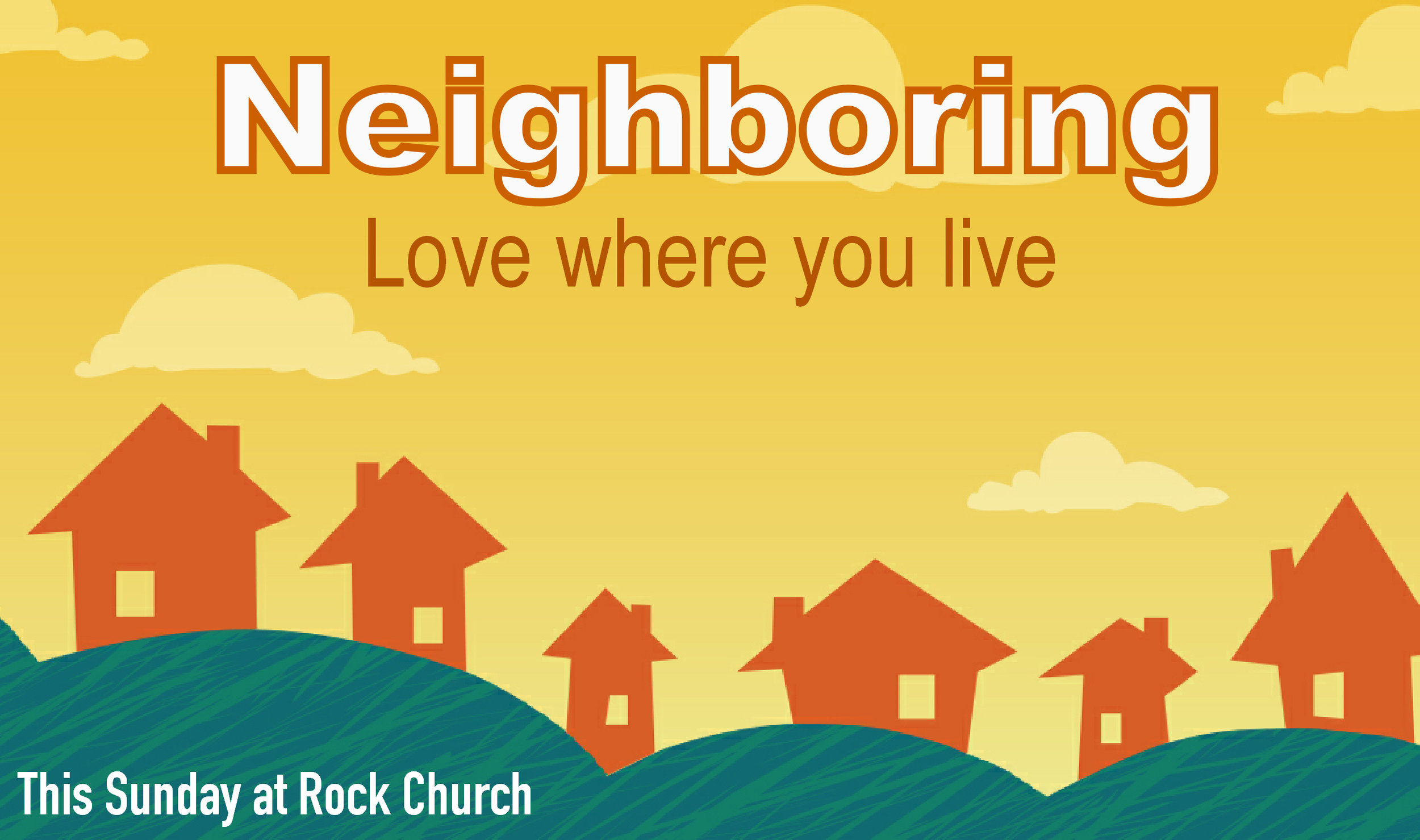 Join us Sunday as we continue our series Neighboring!