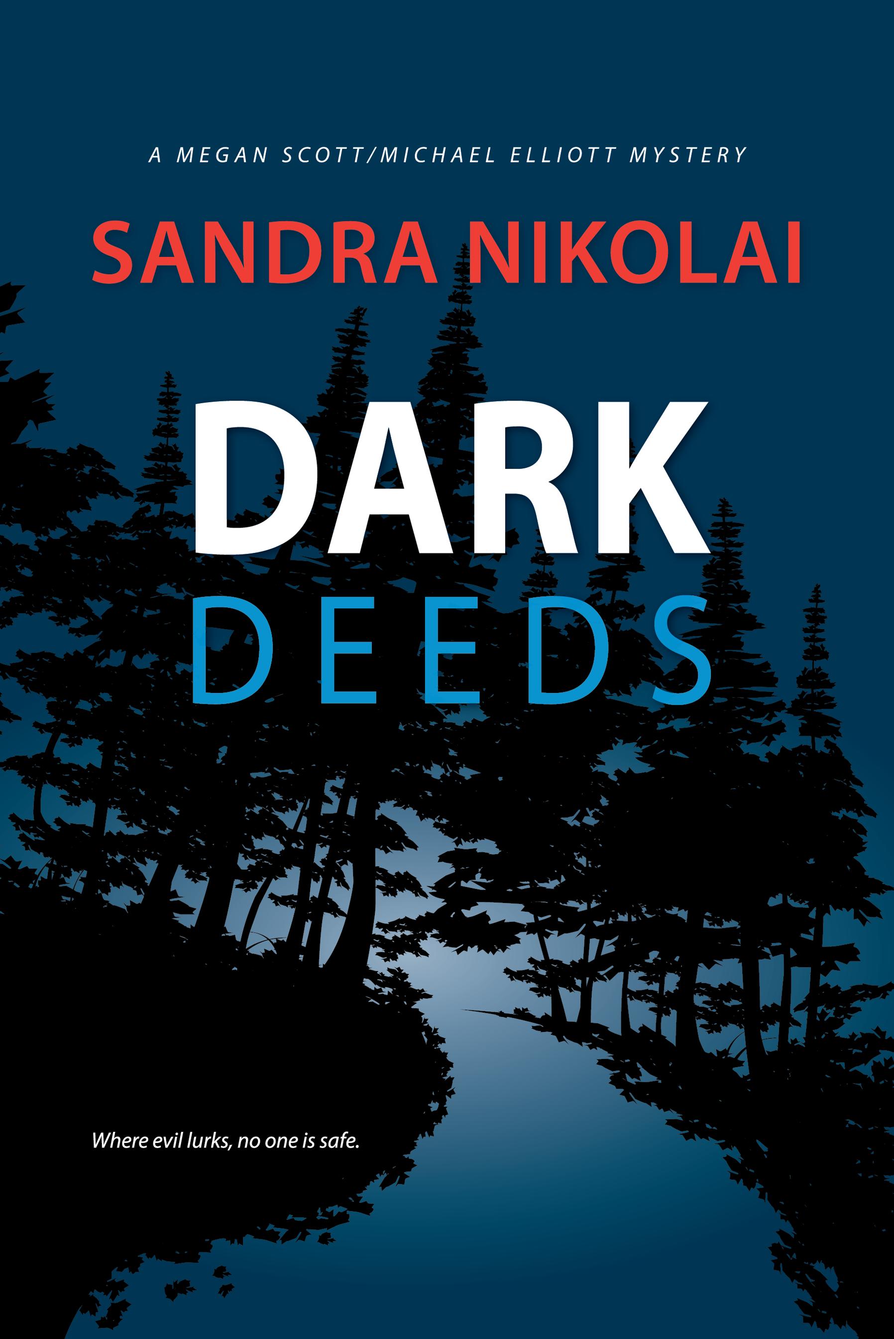 Dark Deeds , series book 4