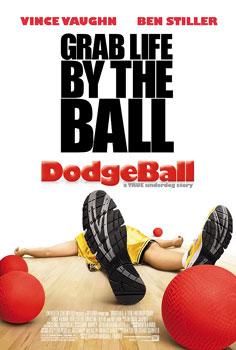Movie_poster_Dodgeball_A_True_Underdog_Story.jpg