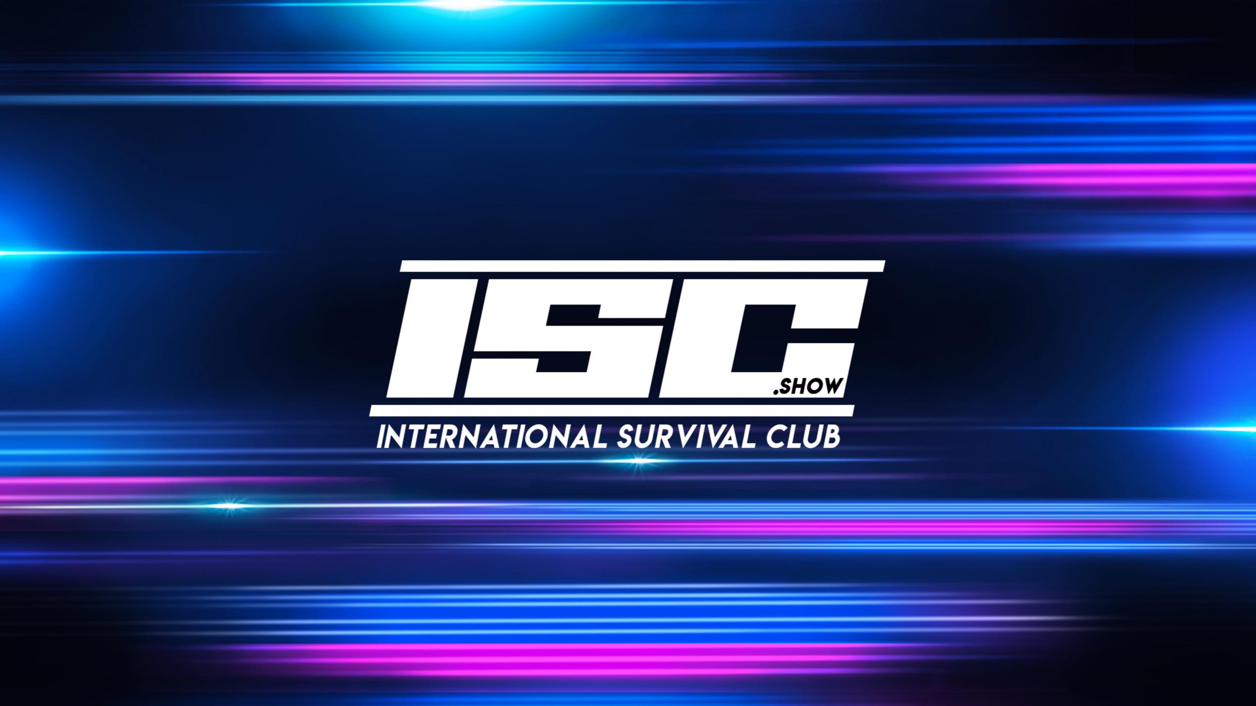 ISC.show - International Survival Club
