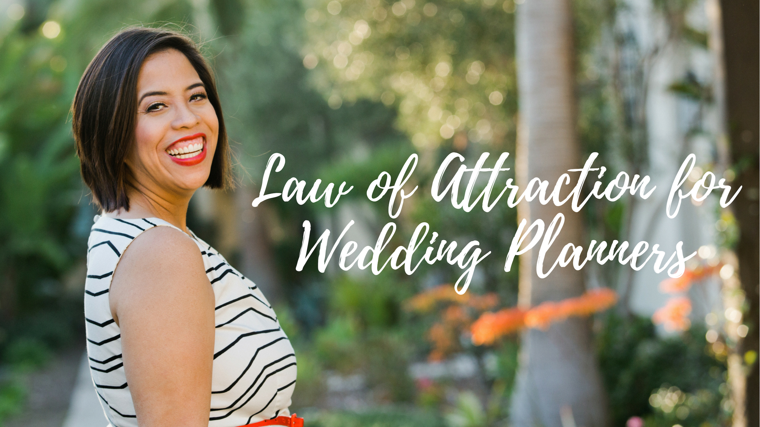 Law of Attraction for Wedding Planners