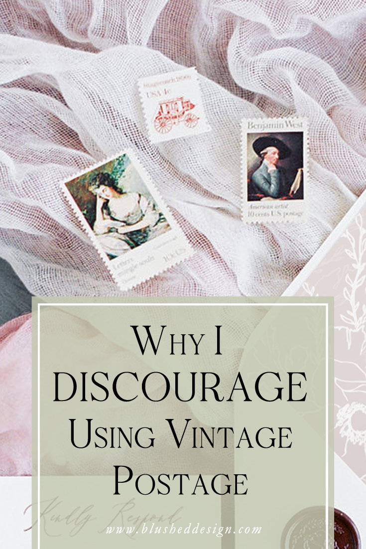 Why I Discourage Using Vintage Postage On Wedding Invitations Blushed Design