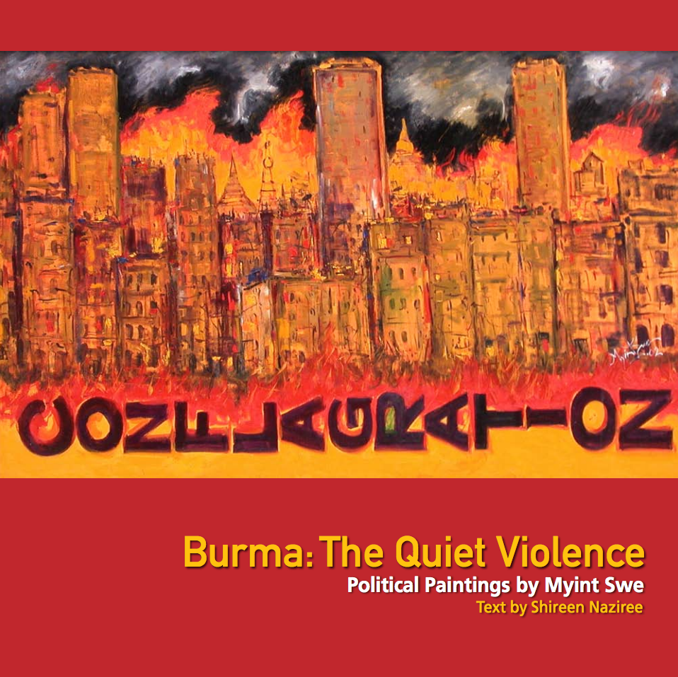 Burma : The quiet Violence