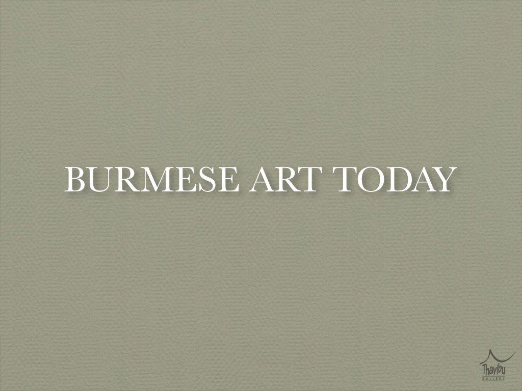 BURMESE ART TODAY