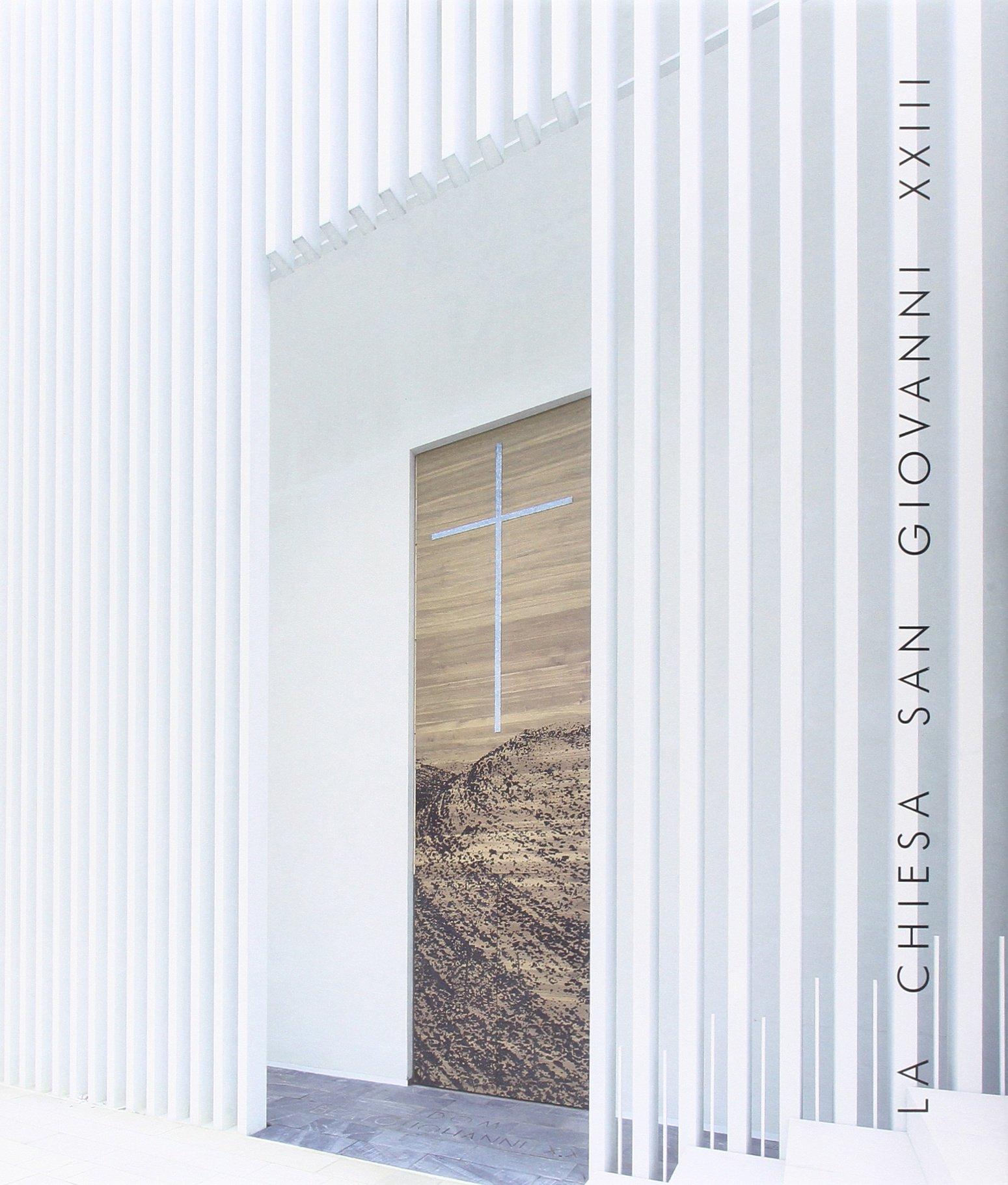 La chiesa di San Giovanni XXIII_ edito da Grafica e Arte , pubblicato nel 2015.  Arte e architettura, multilingue, 175 pagine.