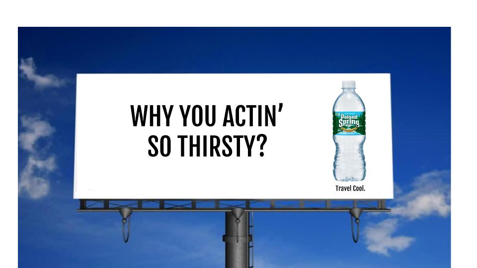 Poland+Spring+highway+billboards+2+(23)thirsty.jpg