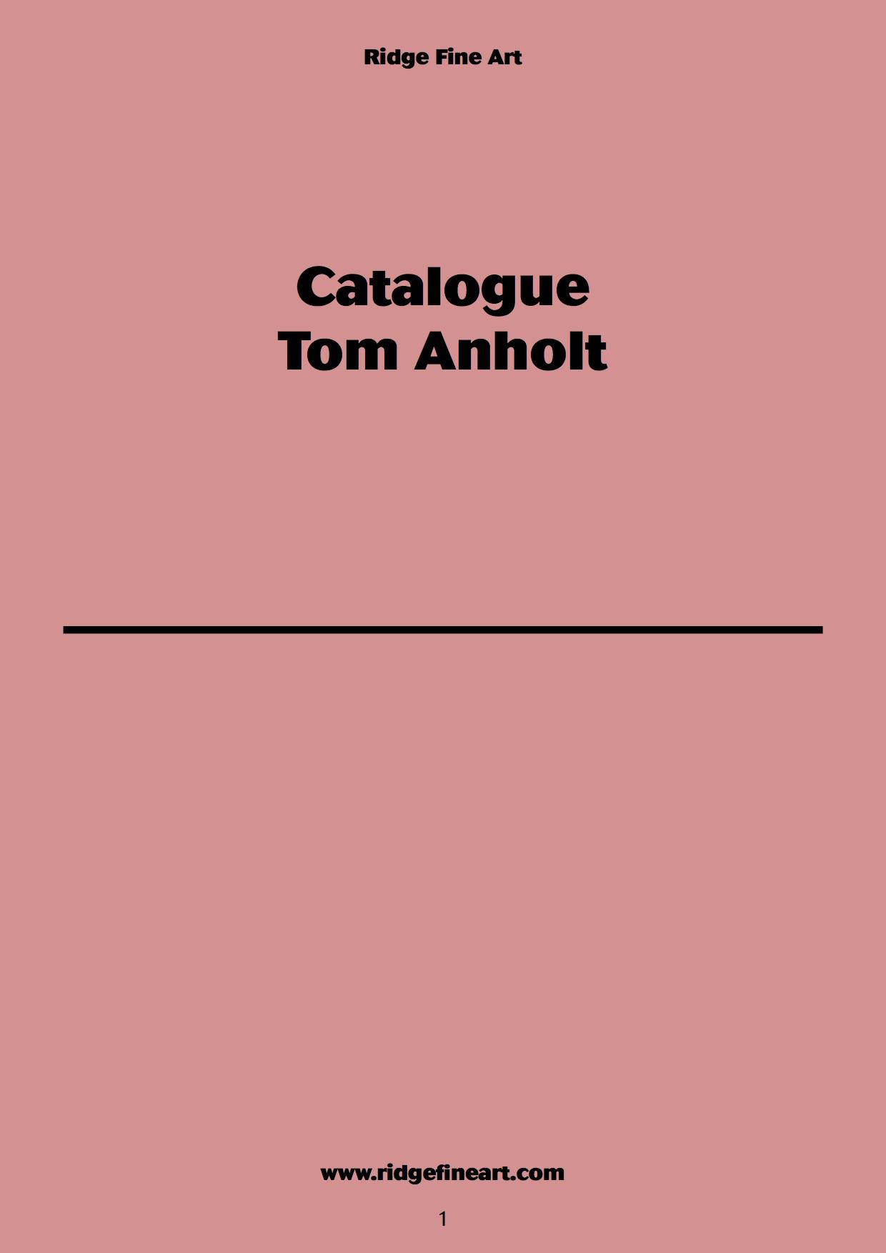 Catalogue Tom Anholt   Ridge Fine Art