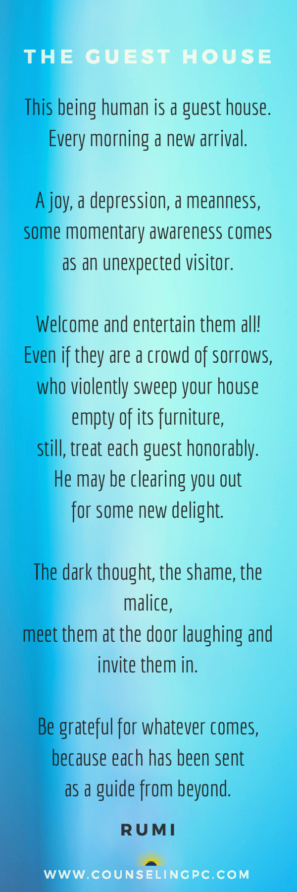 Counseling Space, P.C., Poem _ The Guest House_ by RUMI.jpg