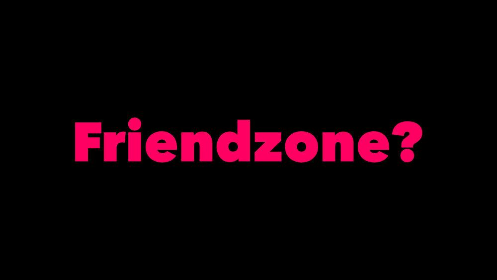 Was ist das gegenteil von friendzone