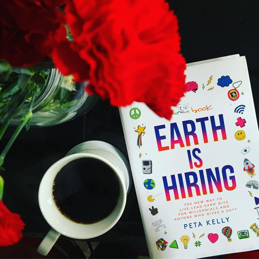 Earth is Hiring - PETA KELLY (January 2018)a good cup of coffee + a chance to dive in on the flip sideclick to purchase