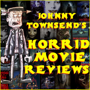 Johnny+Townsend's+Horrid+Movie+Reviews.jpg