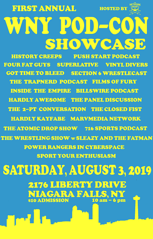 The 1st WNY POD-CON Showcase hosted by the BICBP Radio Network is coming to the Frontier Fire Hall in Niagara Falls, NY. Come out, meet and support some of your favorite podcasters. Live panels and recordings will take place throughout the day! Door prizes and raffles give you a chance at winning some sweet swag!
