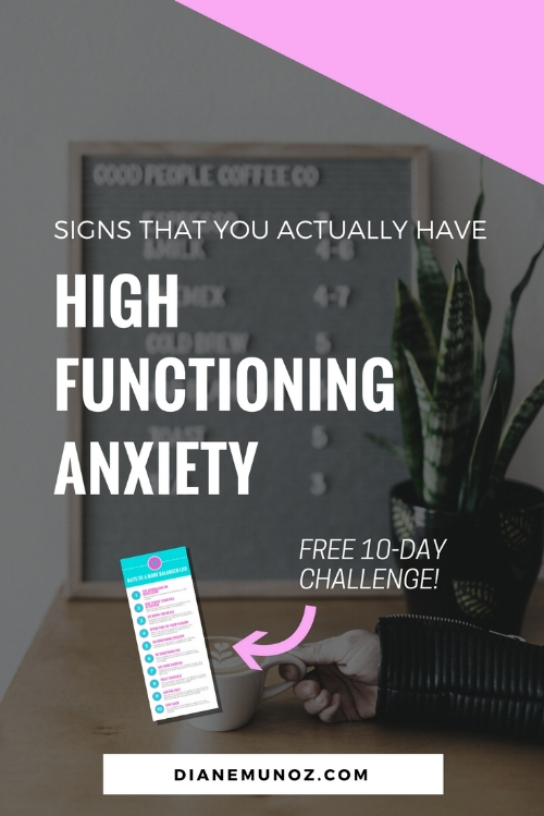 8 Signs You Actually Have High Functioning Anxiety