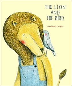 Picture Books About Friendship The lion and the bird