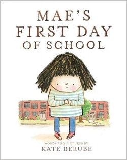 First day of school books, Mae's First Day of School